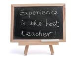 Erfahrung ist der beste Lehrer